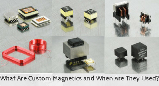 Uses of Custom Magnetics